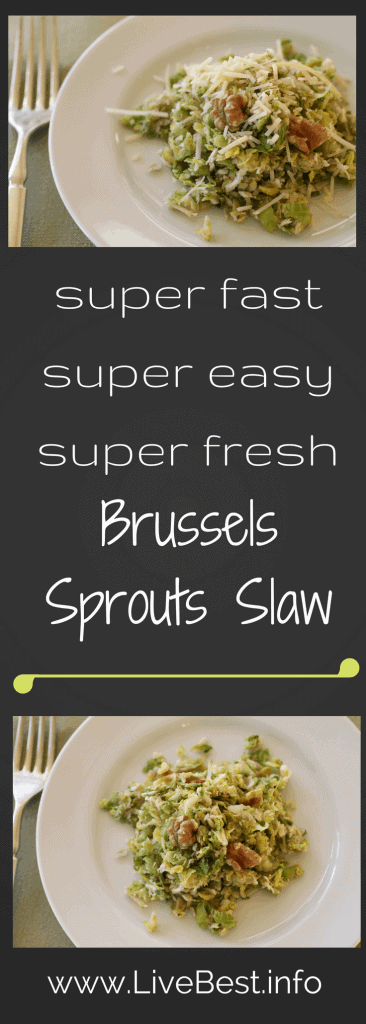 Brussels Sprouts Slaw | A super-quick slaw recipe! Shred Brussels sprouts, toss with vinaigrette, walnuts and cheese. Real food naturally. www.LiveBest.info
