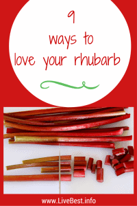 9 ways to love rhubarb | Don't you love that rhubarb can be sweet or savory? Rhubarb can be diced and added to muffins and breads, cooked into a jam, braised with chicken or meat stews, simmered into syrups or made into chutney. www.LiveBest.info