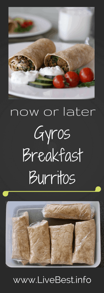 Gyros Breakfast Burrito | Eat these healthy breakfast burritos now or freeze for later. Either way this breakfast boosts energy from spinach, whole grain tortillas and protein rich beef, eggs and yogurt. www.LiveBest.info