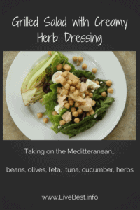 Grilled Salad with Creamy Herb Dressing | Just writing that title makes my mouth water. And this dressing is a new herbal favorite. www.LiveBest.info