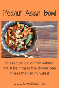 Peanut Asian Bowl | Convenience foods make this bowl a 10 minute meal. That's a dinner winner! www.LiveBest.info
