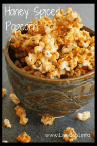 Honey Spiced Popcorn | Quick and easy but tops in #YUM! Naturally sweetened popcorn. www.LiveBest.info
