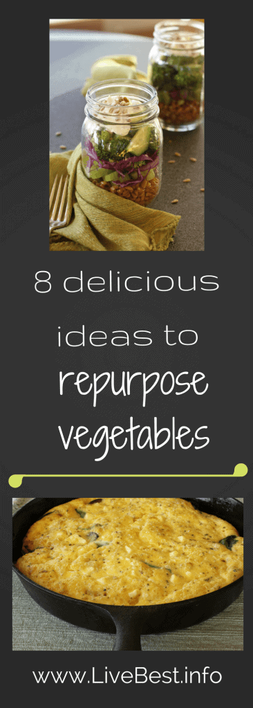 8 ways to repurpose vegetables. Repurpose Food is a LiveBest series where I share delicious ways to reduce food waste. Join me as we repurpose vegetables to create bestovers - one delicious bite at a time!