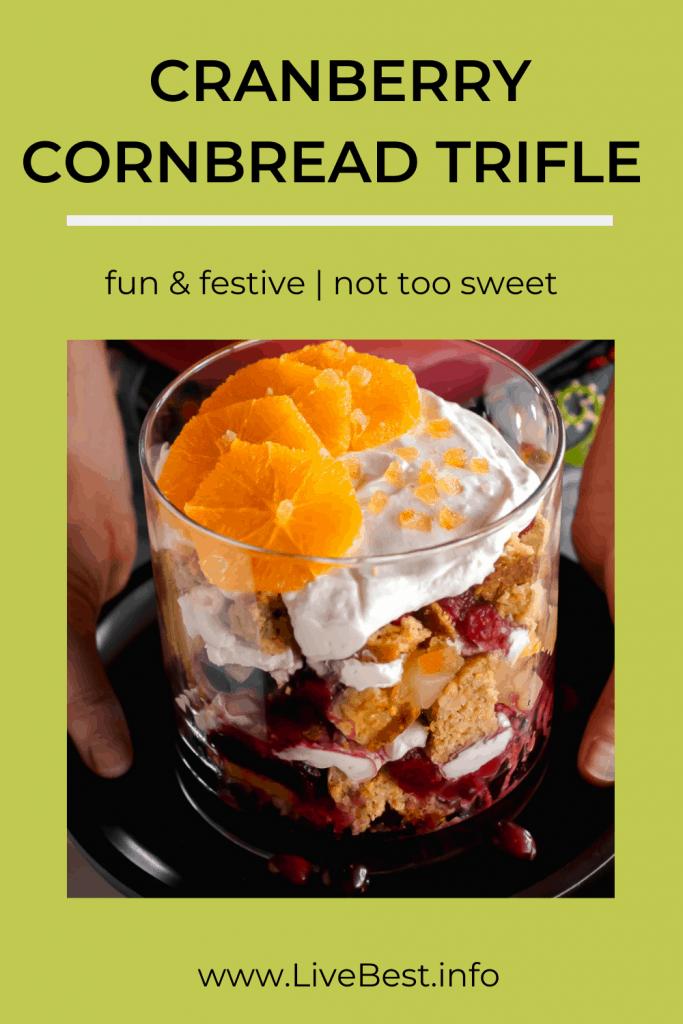 trifle bowl of cranberries, yogurt, cornbread and oranges