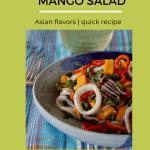 bowl of calamari mango salad