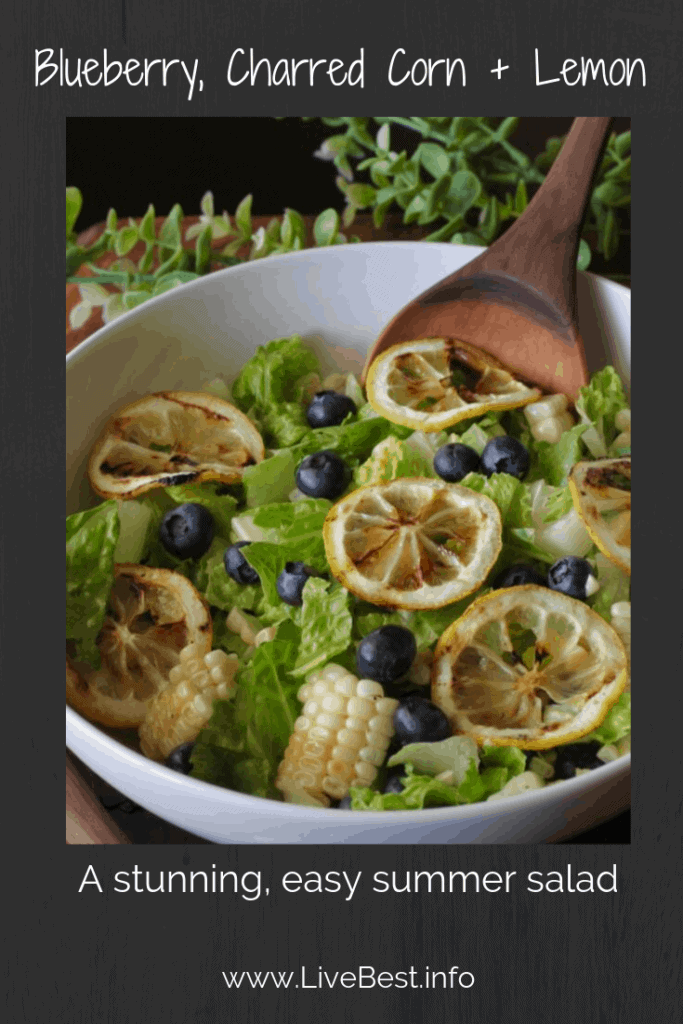 lettuce with fresh blueberries, grilled corn nd lemon salad