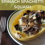 mushroom and spinach stuffed spaghetti squash