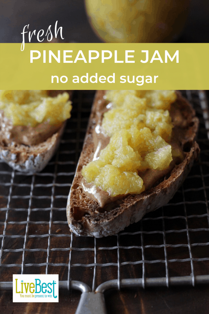pineapple jam on nut butter and toast