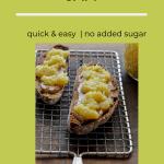 Pineapple jam on toast